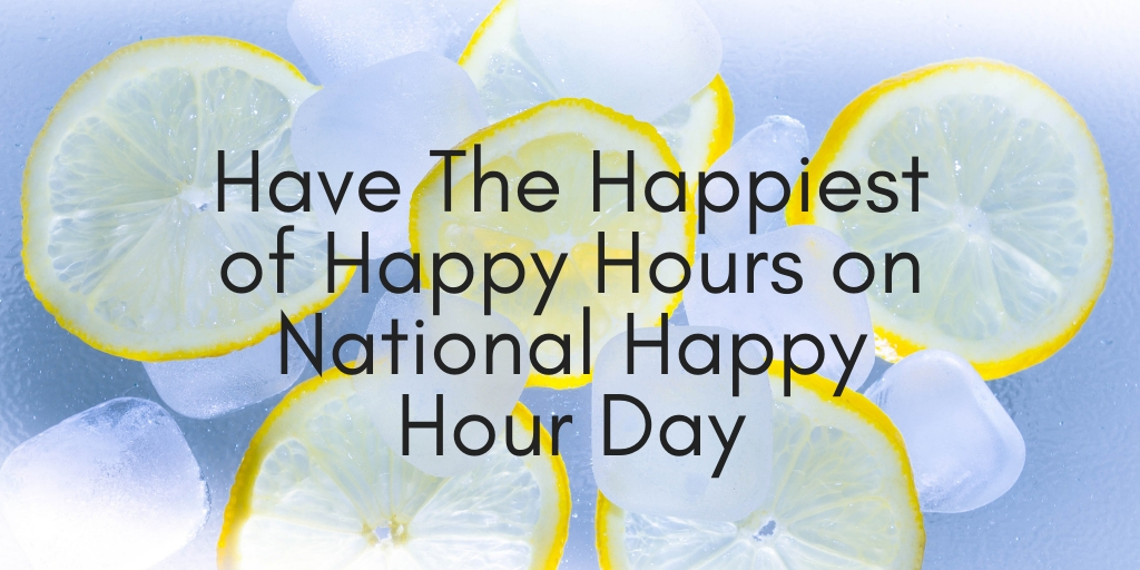 National Happy Hour Day is November 12, 2018. Happy hour is a magical window of time promising refreshing beverages and tasty eats, all at a discount. Today we pay our respects and highlight the 7 best happy hours right now in San Antonio!